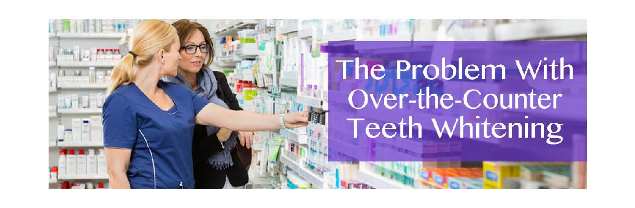 The Problem With Over-the-Counter Teeth Whitening in Allston MA